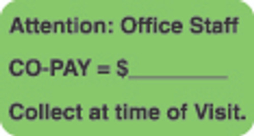 """Attention: Office Staff"" Label - Co-Pay =$, Collect at time of Visit - Fl. Green - 1 1/2"" x 7/8"" - Box of 250"