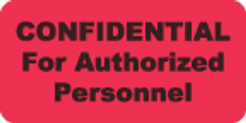 Confidential for Authorized Personel Label