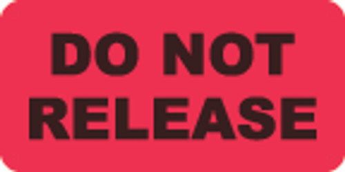 Do Not Release Label