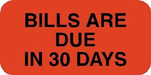 "Bills Due 30 Days Label 1-1/2""x3/4"" Fl-Red"