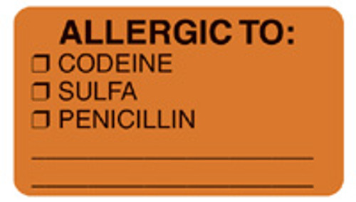 """ALLERGIC TO: CODEINE/SULFA/PENICILLIN"" - FL. ORANGE"