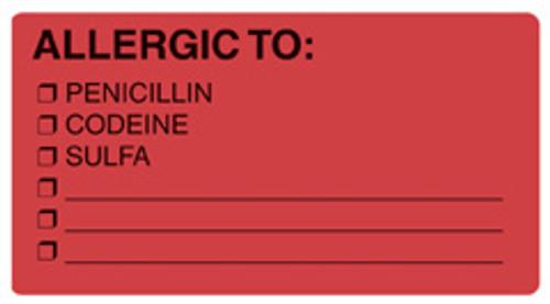 """""""ALLERGIC TO: PENICILLIN, CODEINE, SULFA"""" Label - FL. RED - 3-1/4"""" x 1-3/4"""" - Box of 250"""