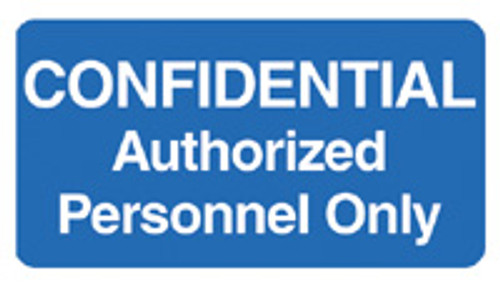 """""""CONFIDENTIAL Authorized Personnel Only"""" - BLUE"""