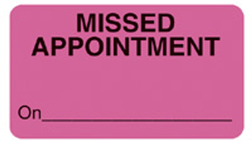 """""""MISSED APPOINTMENT"""" - FL. PINK"""