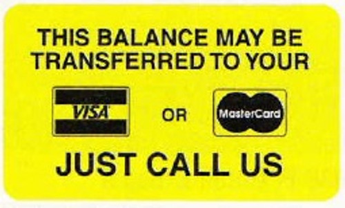 """AmeriFile Insurance and Billing Labels - """"This Balance May be Transferred to your Credit Card"""" Label  - 1-1/2"""" x 7/8"""" - Fl. Yellow - 250/Roll"""