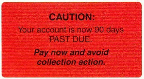 """AmeriFile Labels - """"Caution: Your Account is Now 90 Days Past Due"""" Label  - 3 1/4"""" x 1 3/4"""" - Fl Red - LCL6013H - Roll of 250"""