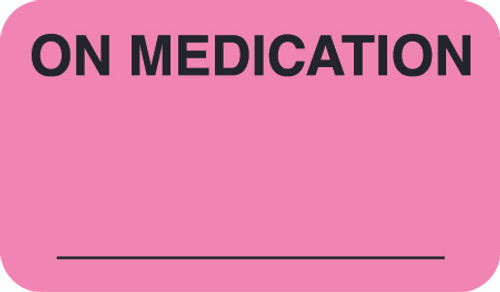 """ON MEDICATION"" -  FL PK/BK - 1-1/2 X 7/8 - 500/BX"