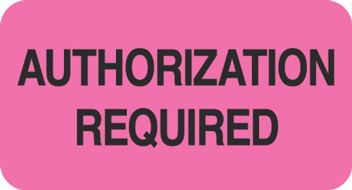 """AUTHORIZATION REQUIRED"" - FL. PINK/BK - 1-5/8 X 7/8 - 500/BX"