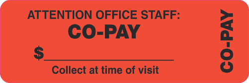 "Tabbies 40566 - BILLING/COLLECTION LABELS, ATTENTION OFFICE STAFF: CO-PAY $_ COLLECT AT TIME OF VISIT, FLUORESCENT RED, 3""W x 1""H, 500/ROLL"