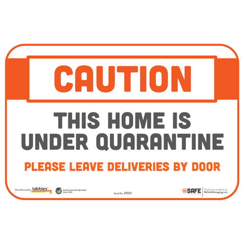 "29051 - BeSafe Messaging ""Caution This Home is Under Quarantine..."" Repositionable Wall Decal  - 3/Pkg  - Size 6"" x 9"""