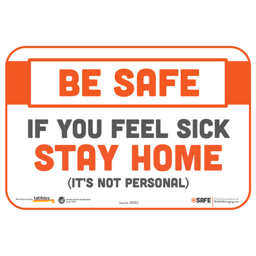 "29052 - BeSafe Messaging ""If You Feel Sick Stay Home"" Repositionable Wall Decal - 3/Pkg  - Size 6"" x 9"""