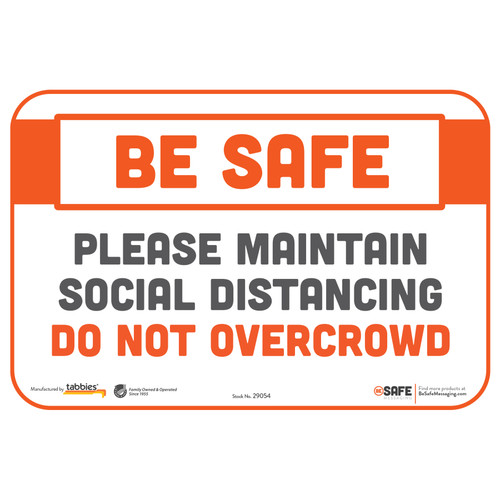 "29054 - BeSafe Messaging ""Please Maintain Social Distancing. Do Not Overcrowd"" Repostionable Wall Decal - 3/Pkg  - Size 6"" x 9"""