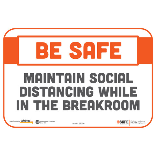 "29056 - BeSafe Messaging ""Maintain Social Distancing While In The Breakroom"" Repositionable Wall Decal - 3/Pkg  - Size 6"" x 9"""