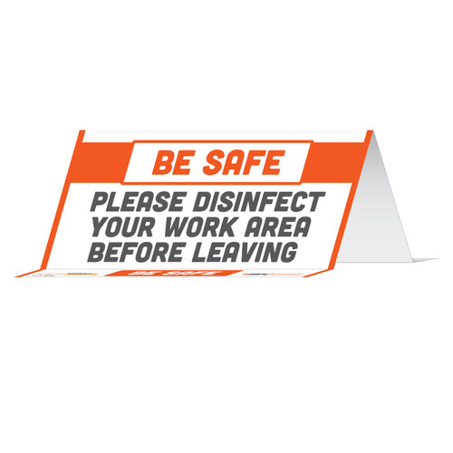 "29031 - BeSafe Messaging ""Please Disinfect Your Work Area Before Leaving"" Reusable Table Card Tent Signs  - 10/Pkg  - Size 8"" x 3.875"""