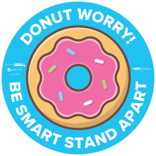 """Tabbies 79067 - BeSafe Messaing Food Service """"Donut Worry! Be Smart Stay Apart"""" Food Service Donut Circle Vinyl Floor Decal - 12""""x12"""" - 6/Pkg"""