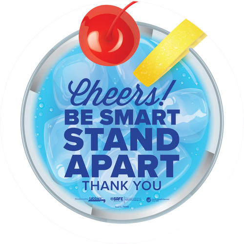 "Tabbies 79083 - BeSafe Messaing Food Service ""Cheers! Be Smart Stay Apart"" Food Service Blue Drink Circle Vinyl Floor Decal - 12""x12"" - 6/Pkg"