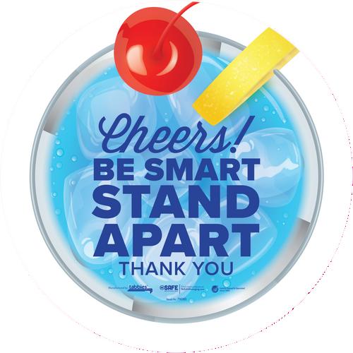 "Tabbies 79183 - BeSafe Messaing Food Service ""Cheers! Be Smart Stay Apart"" Food Service Blue Drink Circle Vinyl Floor Decal - 12""x12"" - 10Pkg/Case"