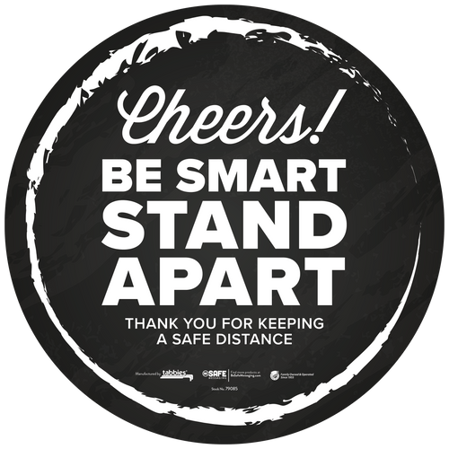 """Tabbies 79085 - BeSafe Messaing Food Service """"Cheers! Be Smart Stay Apart"""" Food Service Black Cheers Circle Vinyl Floor Decal - 12""""x12"""" - 6/Pkg"""