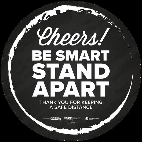 """Tabbies 79185 - BeSafe Messaing Food Service """"Cheers! Be Smart Stay Apart"""" Food Service Black Cheers Circle Vinyl Floor Decal - 12""""x12"""" - 10Pkg/Case"""