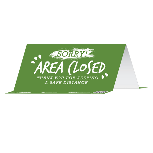 "Tabbies 79022 - BeSafe Messaing Food Service ""Sorry! Area Closed Thank You For Keeping A Safe Distance"" General Green Reusable Table Tent - 8"" x 3.875""  - 10/Pkg"