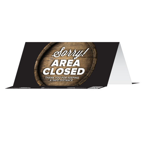 """Tabbies 79082 - BeSafe Messaing Food Service """"Sorry! Area Closed Thank You For Keeping A Safe Distance"""" Food Service Barrell Reusable Table Tent - 8"""" x 3.875""""  - 10/Pkg"""