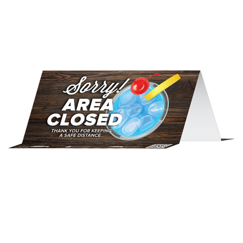 """Tabbies 79184 - BeSafe Messaing Food Service """"Sorry! Area Closed Thank You For Keeping A Safe Distance"""" Food Service Blue Drink Reusable Table Tent - 8"""" x 3.875""""  - 10Pkg/Case"""