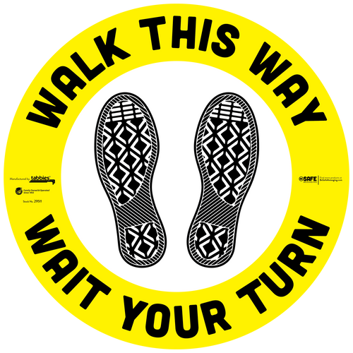 "Tabbies 29611 - BeSafe Messaging ""Walk This Way Wait Your Turn"" Yellow & Black Circle with Footprints Floor Decal - 12""x12"" - 10Pkg/Case"