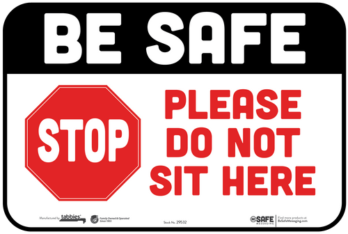 """Tabbies 29632 - BeSafe Messaging """"Be Safe STOP Please DO NOT Sit Here"""" Wall / Seat Decal - 6"""" x 9""""  - 10Pkg/Case"""