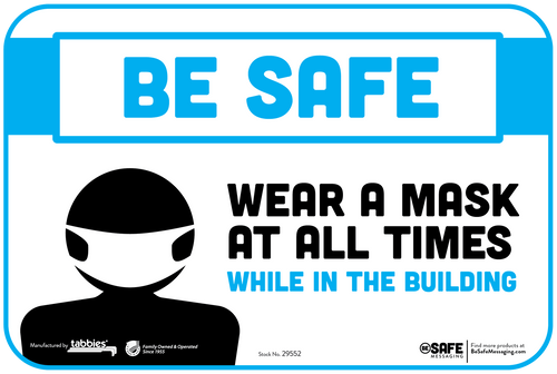 """Tabbies 29652 - BeSafe Messaging """"Be Safe Wear A Mask At All Times While In Building"""" Wall Decal - 6"""" x 9""""  - 10Pkg/Case"""