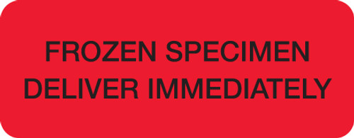 """FROZEN SPECIMEN DELIVER IMMEDIATELY"" LABEL -  RED - 2-1/4"" X 7/8"" -250/ROLL"