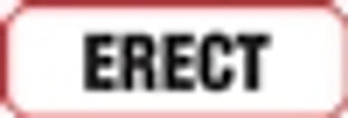 Erect Label  - Non-Laminted - Black Print W/ Red Border