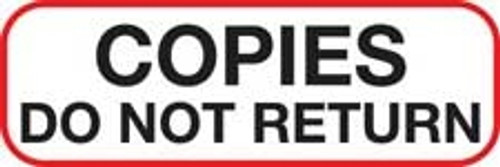 Copies Do Not Return Label - Non-Laminted - Black Print W/ Red Border