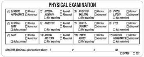 """Veterinary Physical Examination Label -  4-3/4""""W x 1-7/8""""H -  White - 240/Roll"""