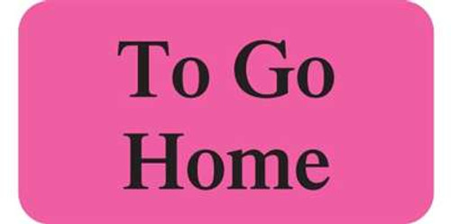 "To Go Home 1-5/8""x7/8"" Fl-Pink"