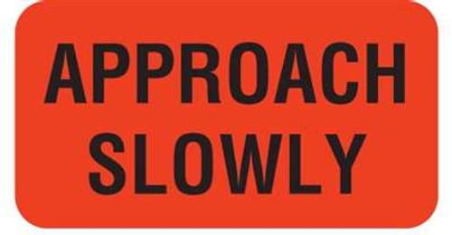 "Approach Slowly 1-5/8""x7/8"" Fl-Red"