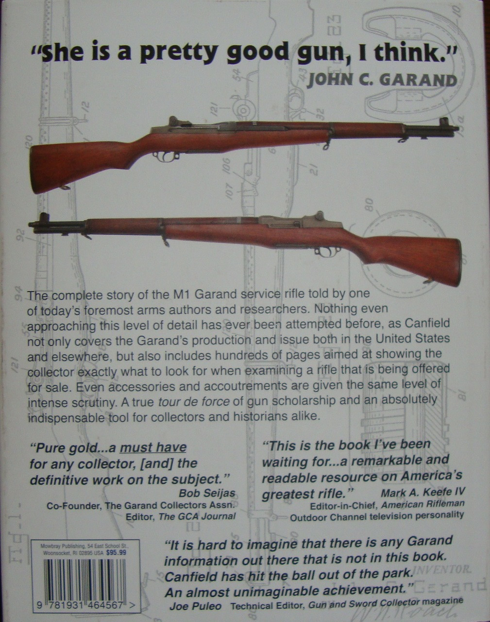 The M1 Garand Rifle BY Bruce Canfield Hard Cover
