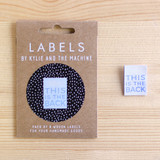 THIS IS THE BACK Woven Labels by Kylie and the Machine | Blackbird Fabrics