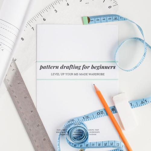 Pattern Drafting for Beginners - April 14th, 21st, & 28th | Blackbird Fabrics
