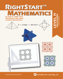 RightStart™ Mathematics Level H Solutions Second Edition