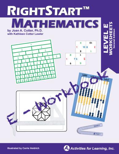 RightStart™ Mathematics Level E E-Workbook Second Edition