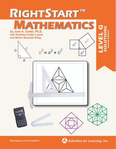 RightStart™ Mathematics Level G Solutions Second Edition