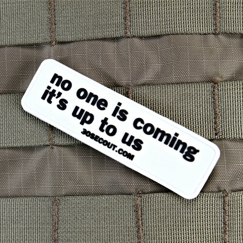 No One Is Coming Morale Patch