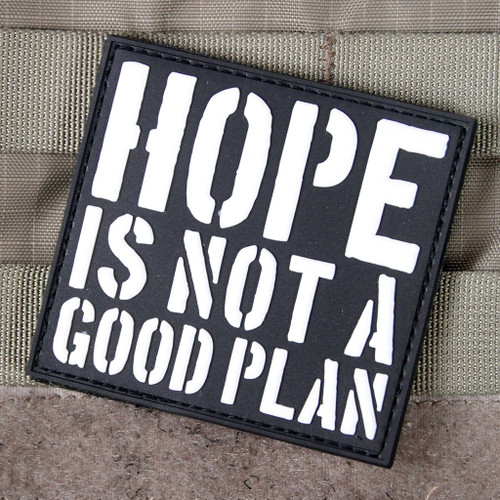 Hope Is Not A Good Plan Morale Patch