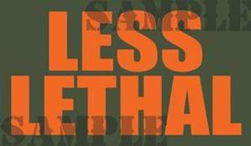 Less Lethal Ammo Can Magnet - Orange Font