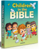 Children in the Bible -10 Outstanding Children in the Bible Books