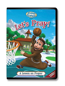Brother Francis - Let's Pray!