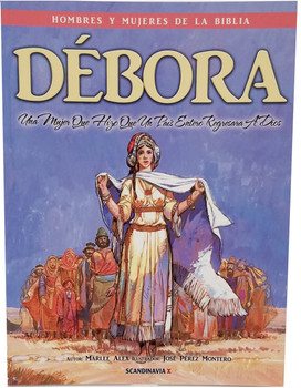 Deborah (Hombres y Mujeres en la Serie de la Biblia)