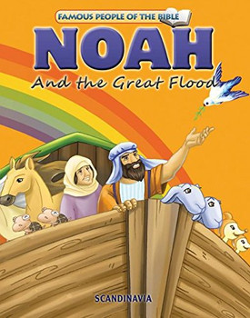 Noah and the Great Flood - Famous People of the Bible Board Book