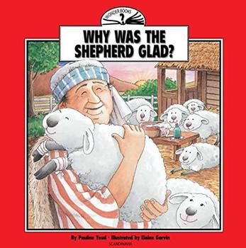 Why Was the Shepherd Glad? (Wonder Books)