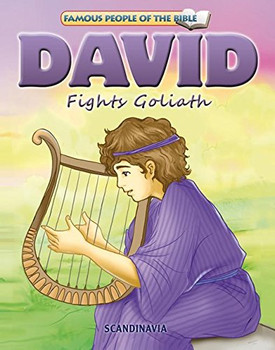 David Fights Goliath - Famous People of the Bible Board Book